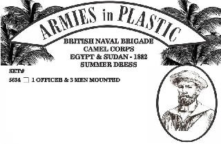 ARMIES IN PLASTIC 5634 1/32 British Naval Brigade Camel Corps Egypt & This is the 1/32 British Naval Brigade Camel Corps Egypt & Sudan 1882 Summer Dress (Offic soft plastic figures from Armies in PlasticCondition: Factory NewOperational Status: FunctionalThis item is brand new from the factory.Original Box: YesManufacturer: Armies in PlasticModel Number: 5634MSRP: $15.95Category 1: AccessoriesCategory 2: FiguresAvailability: Ships in 3 to 5 Business Days.The Trainz SKU for this item is P12114303. Track: 12114303 - FS - 001 - TrainzAuctionGroup00UNK - TDIDUNK